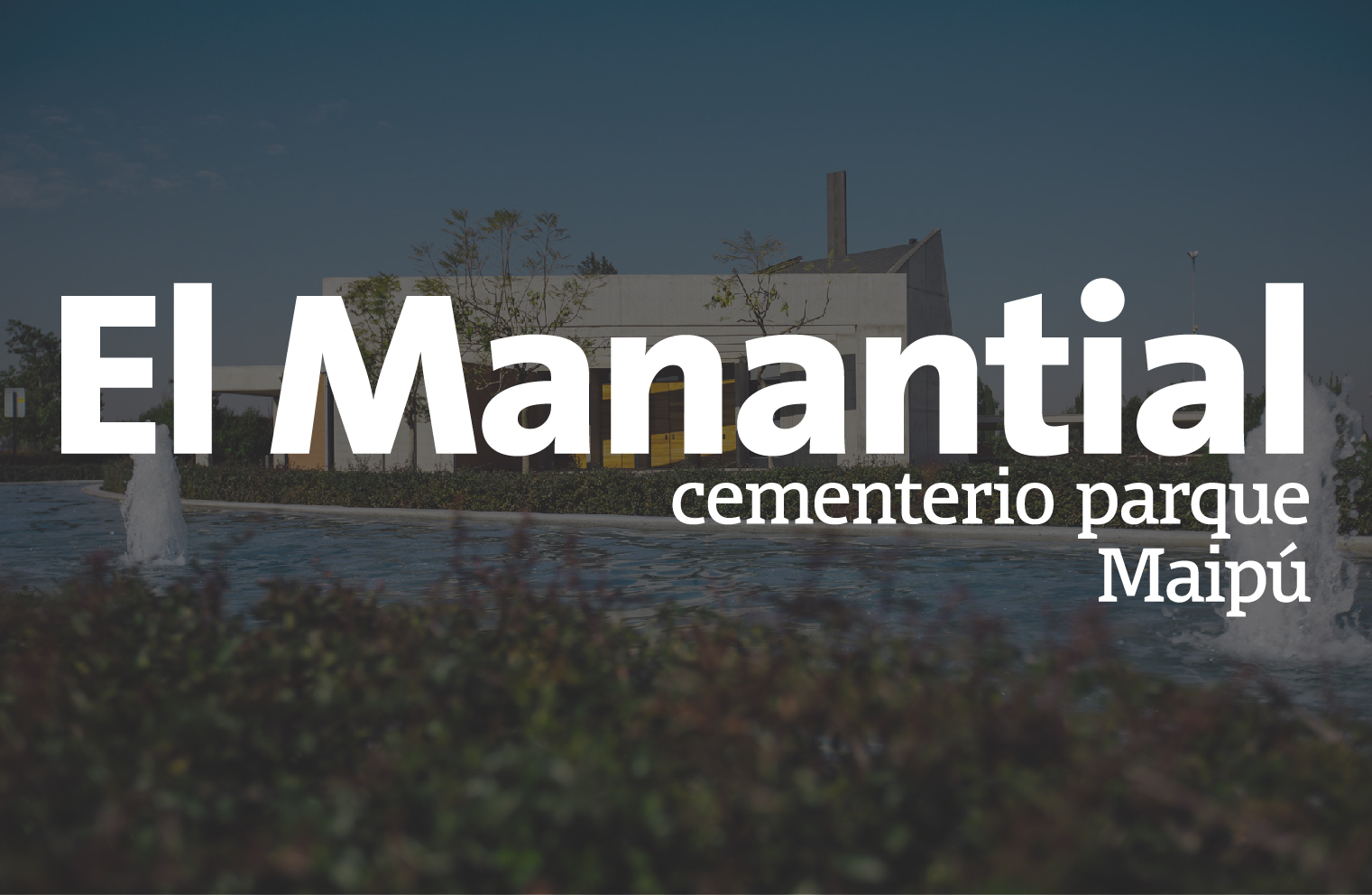 Parque Cementerio El Manantial Maipú