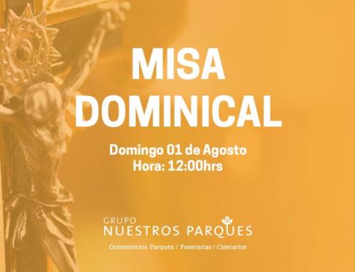 Invitación misa dominical 1° de Agosto